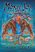 Mokee Joe Swamp Warrior