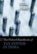The Oxford Handbook of Tax System in India