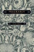 Fragrance - A Woman's Garden of Verse