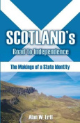 Scotland's Road to Independence