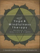 Yoga & Mindfulness Therapy Workbook for Clinicians and Clients