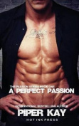 A Perfect Passion