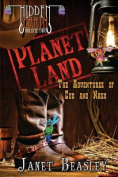 Hidden Earth Series Volume 2, Planet Land
