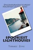 Spookiest Lighthouses