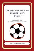 The Best Ever Book of Sunderland Jokes
