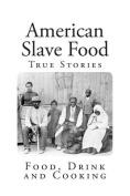 American Slave Food