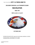 Soldier Training Publication Stp 12-79r35-SM-Tg Soldier's Manual and Trainer's Guide Recruiter Mos 79r Skill Levels 3, 4, and 5