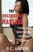 The Uncensored Massage