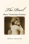 The Pearl - Rare Victorian Erotica
