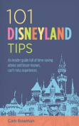 101 Disneyland Tips