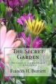 The Secret Garden the Unabridged Original Classic Edition