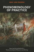 Phenomenology of Practice