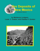 The Ore Deposits of New Mexico