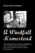 A Windfall Homestead