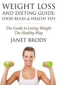 Weight Loss and Dieting Guide