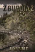Z-Burbia 2: Parkway to Hell