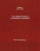 The Collected Works of J.Krishnamurti  - Volume I 1933-1934