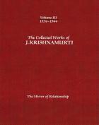 The Collected Works of J.Krishnamurti  - Volume III 1936-1944
