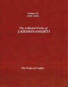 The Collected Works of J.Krishnamurti  - Volume vi 1949-1952