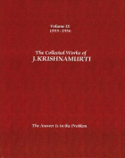 The Collected Works of J.Krishnamurti  - Volume Ix 1955-1956