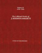 The Collected Works of J.Krishnamurti  - Volume Xi 1958-1960