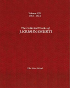 The Collected Works of J.Krishnamurti  - Volume XIV 1963-1964