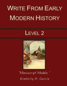 Write from Early Modern History Level 2 Manuscript Models