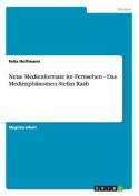 Neue Medienformate Im Fernsehen - Das Medienphanomen Stefan Raab [GER]