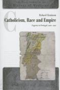 Catholicism, Race and Empire