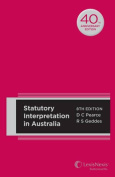 Statutory Interpretation in Australia, 8th edition