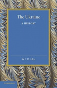 The Ukraine: A History