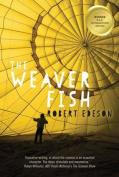 The Weaver Fish,