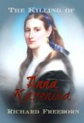 The Killing of Anna Karenina