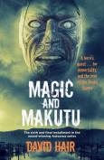Magic and Makutu