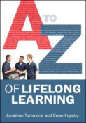 A-Z of Lifelong Learning