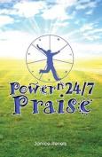Power N 24/7 Praise
