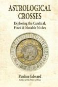 Astrological Crosses