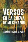 Versos En La Cueva de Mi Corazon