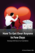 How to Get Over Anyone in Few Days
