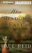 When Shadows Fall [Audio]