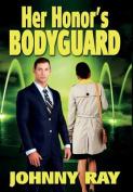 Her Honor's Bodyguard