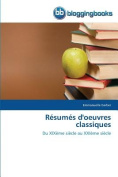 Resumes D'Oeuvres Classiques  [FRE]