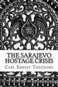 The Sarajevo Hostage Crisis