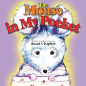 The Mouse in My Pocket