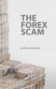 The Forex Scam
