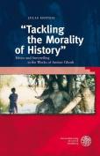 Tackling the Morality of History