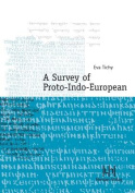 A Survey of Proto-Indo-European
