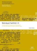 Maitrayani Samhita I-II [GER]