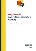 Vergaberecht in Der Stadtebaulichen Planung [GER]