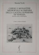 Chiese E Monasteri Medievali Scomparsi [ITA]